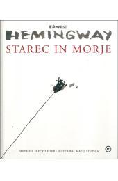 Ernest Hemingway: Starec in morje