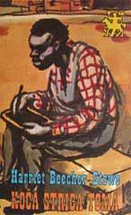 Harriet Elisabeth Beecher-Stowe: Koča strica Toma