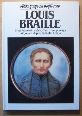 Kaj brati? Beverley Birch: Louis Braille